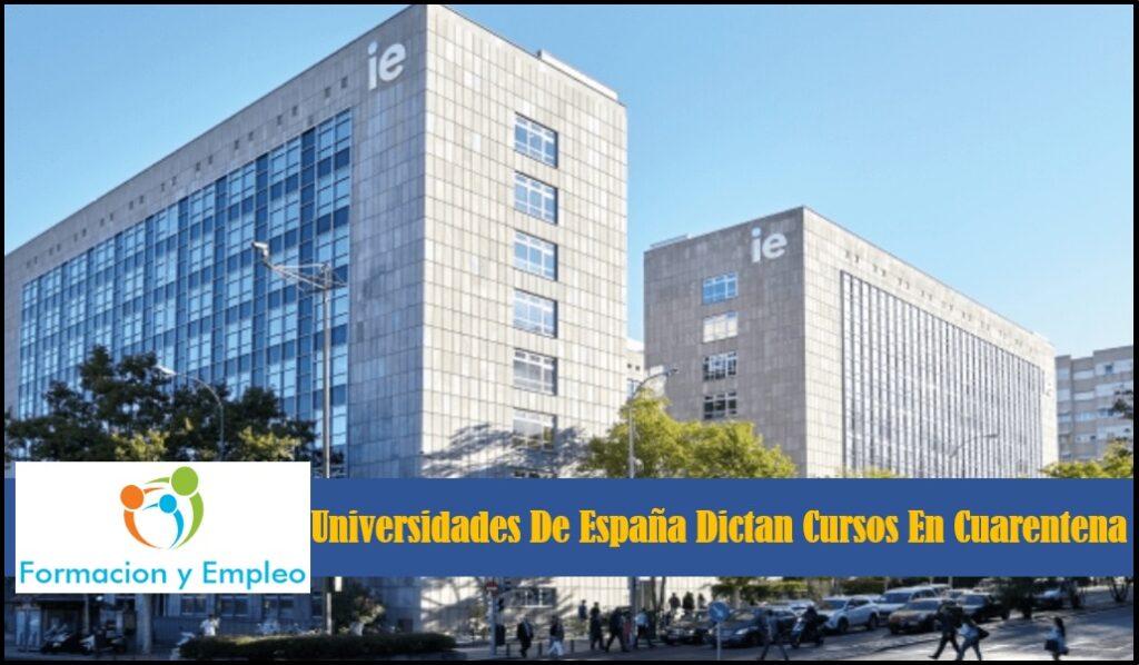 Universidades De España Dictan Cursos En Línea En Cuarentena
